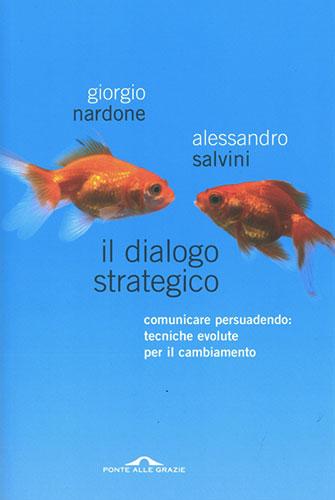 Il Dialogo Strategico - G. Nardone A. Salvini